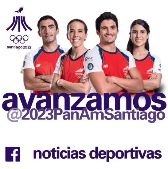 Avanzamos Juegos Panamericanos Santiago 2023 noticias deportivas 5