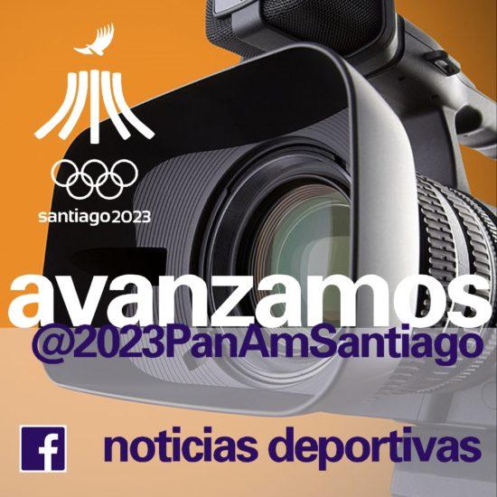 Avanzamos Juegos Panamericanos Santiago 2023 noticias deportivas 94